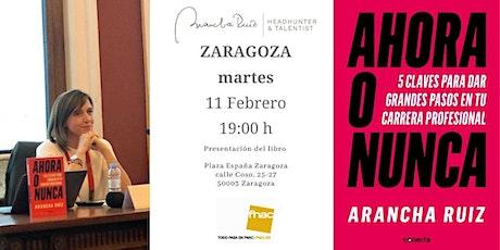 """Presentacion FNAC Zaragoza  libro """"Ahora o Nunca"""" de Arancha Ruiz entradas"""