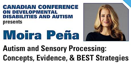 CCDDA presents Moira Pena: Autism and Sensory Processing tickets