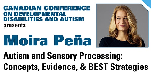 CCDDA presents Moira Pena: Autism and Sensory Processing
