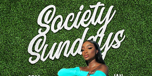Society Sundays (Afrobeats; HipHop; Dancehall; Soca)