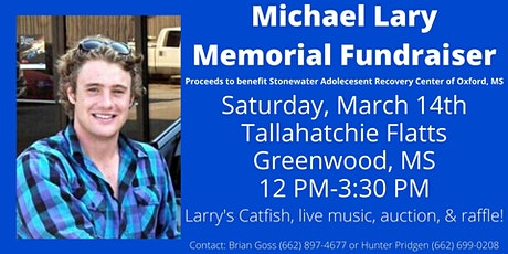 Michael Lary Memorial Fundraiser Benefiting Stonewater Adolescent Recovery tickets