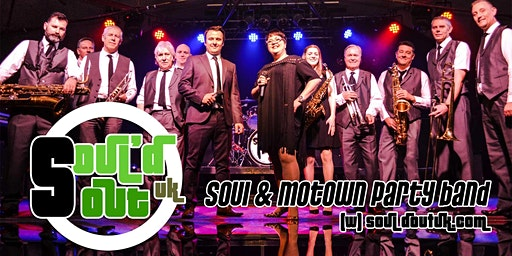 Soul'd Out UK - Soul & Motown Party Band - Saturday 13th June 2020