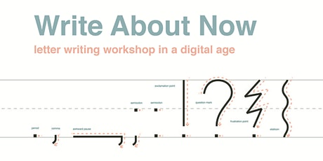 Write About Now: Letter Writing Workshop in a Digital Age tickets