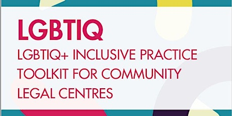 Training Session: LGBTIQ Inclusive Practice Toolkit for Community Lawyers tickets
