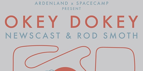 Okey Dokey w/ Newscast & Rod Smoth tickets