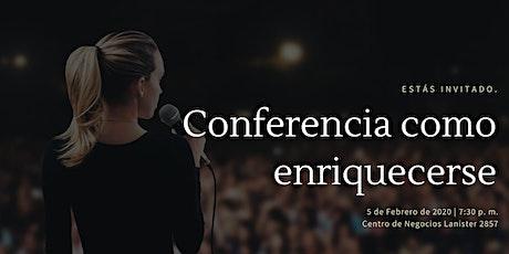Conferencia Como Enriquecerse entradas