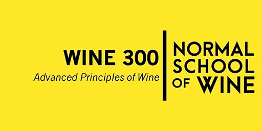 COURSE - WINE 300  Advanced Principles of WIne