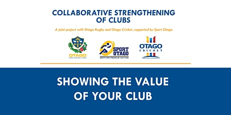 Collaborative Strengthening of Clubs -  Showing the value of your club tickets