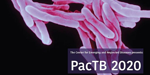 2020 Pacific Tuberculosis Pathogenesis and Host-Response Research Retreat (PacTB)