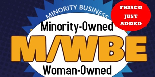 GET CERTIFIED AS A MINORITY/WOMAN-OWNED BUSINESS