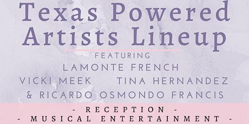 Texas Powered Artists Lineup
