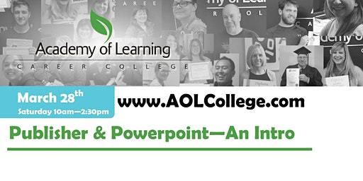 Publisher & PowerPoint - An Introduction - Academy of Learning Westshore
