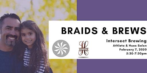 Braids & Brews