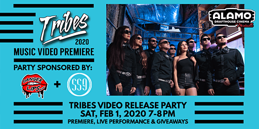 2020 - Tribes Music Video Premiere Party