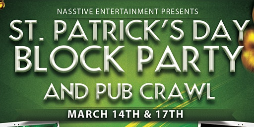 Hollywood St Patrick's Day Block Party and Pub Crawl!