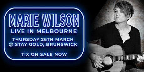 Marie Wilson in Melbourne tickets