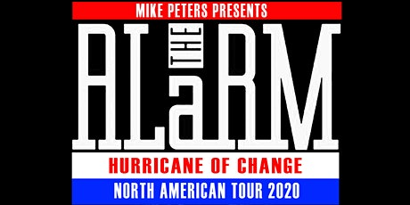 Mike Peters presents The Alarm Hurricane of Change  Tour tickets