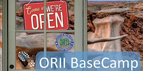 ORII Basecamp tickets