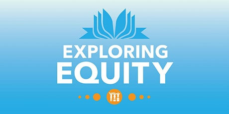 EXPLORING EQUITY: Accepting The Call to Courage - Gender Identity  tickets