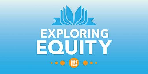 EXPLORING EQUITY: Accepting The Call to Courage - Gender Identity| Aceptando la llamada de la valentía – La Identidad de Género