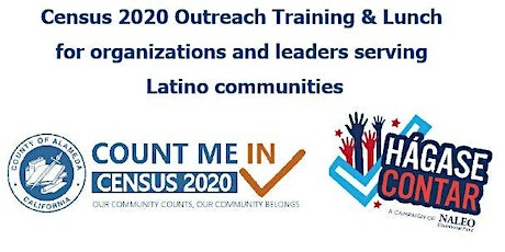 Census Outreach Training & Lunch - NALEO Education Fund Modules 2 & 3 tickets