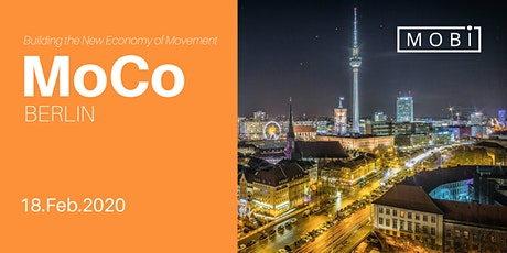 MoCo Berlin - THE NEW ECONOMY OF MOVEMENT tickets