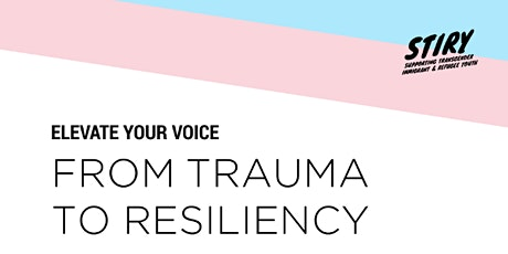 Elevate Your Voice: From Trauma to Resiliency tickets