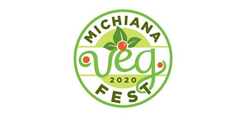 Michiana VegFest 2020 Postponed to 2021 tickets