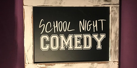School Night Comedy tickets