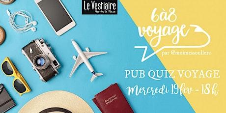 QUIZ voyage - 6 à 8 voyage à Montréal - 19 février 2020 tickets