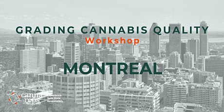 Grading Cannabis Quality Workshop | Montreal tickets