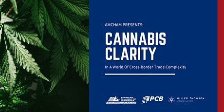 Cannabis Clarity In A World Of Cross-Border Trade Complexity tickets