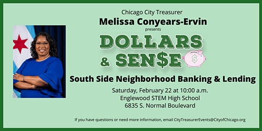 Chicago City Treasurer Melissa Conyears-Ervin Presents Dollars & SEN$E Series - South Side