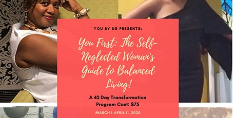 You First: The Self Neglected Woman's Guide To Balance tickets