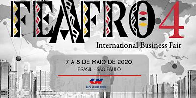 4ª EDIÇÃO FEAFRO INTERNATIONAL BUSINESS FAIR