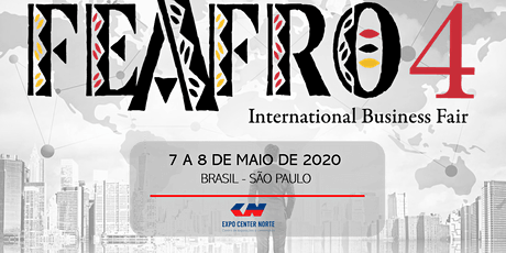 4ª EDIÇÃO FEAFRO INTERNATIONAL BUSINESS FAIR ingressos
