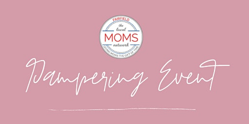 FairfieldMoms Pampering Event