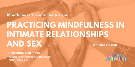 Practicing Mindfulness in Intimate Relationships and Sex tickets
