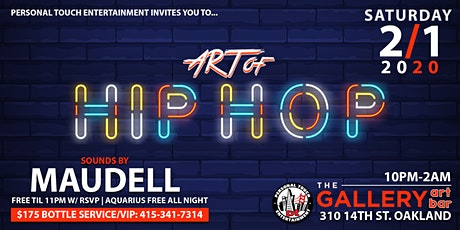 ART OF HIP-HOP w/ DJ MAUDELL FREE Til 11PM w/ RSVP | AQUARIUS FREE ALL NIGHT tickets