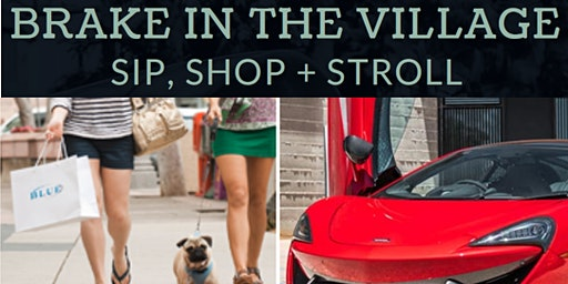 """Brake in the Village"" FREE Sip, Shop & Stroll Event in La Jolla Village"