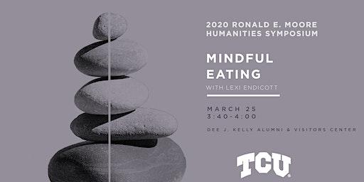 2020 Moore Symposium – Mindful Eating