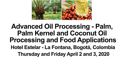 Advanced Palm, Palm Kernel and  CoconutOil Processing and Food Applications
