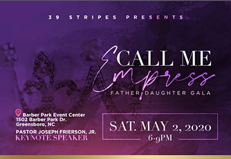 39 Stripes Presents: Call Me Empress Father-Daughter Gala  tickets