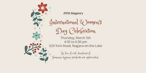 ETFO Niagara's International Women's Day Celebration