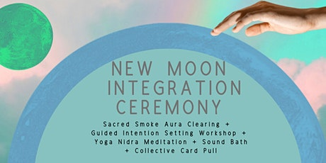 New Moon Integration Ceremony tickets