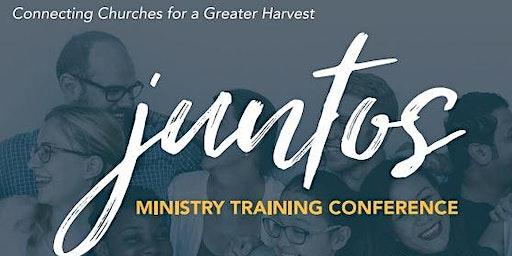 juntos Ministry Training Conference/ Juntos Conferencia de Entrenamiento, SAN JOSE