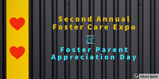 Foster Parent Appreciation Day & Second Annual Foster Care Expo