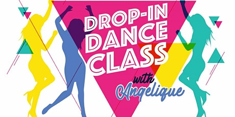 Drop in Dance Class with Angelique tickets
