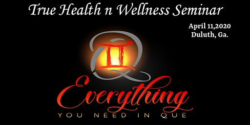 True Health and Wellness Seminar