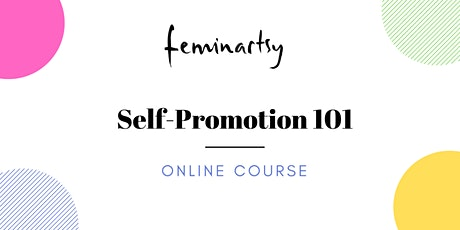 Feminartsy Online - Self-promotion 101 tickets